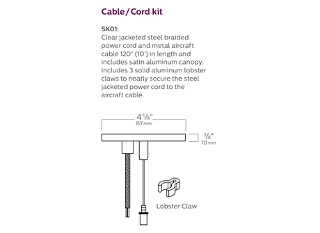 Cable/Cord kit - Includes 3 solid aluminum lobster claws to neatly secure the steel jacketed power cord to the aircraft cable (10ft. length).